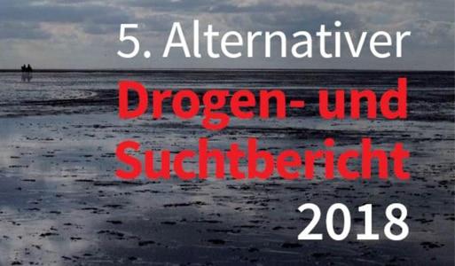 Alternativer Drogen- und Suchtbericht 2018 vorgestellt