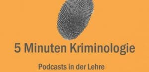 5 Minuten Kriminologie Podcast von Dr. Felix Bode