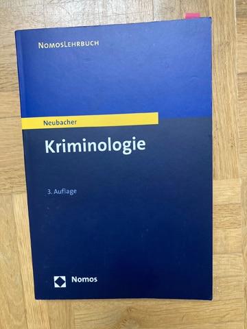 Kriminologie Lehrbuch: Neubacher (2017). Kriminologie. Baden-Baden: Nomos.
