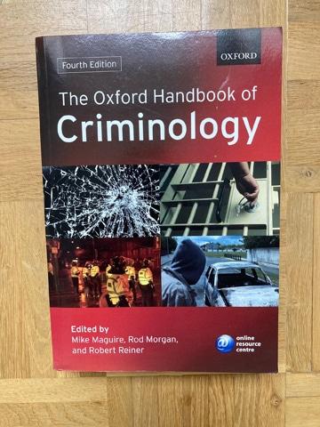 Kriminologie Lehrbuch: The Oxford Handbook of Criminology dient als klassisches Nachschlagewerk zu kriminologischen Themen und Begriffen