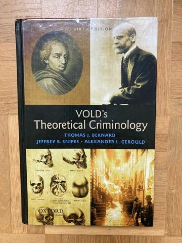 Kriminologie Lehrbuch: Vold's Criminology legt einen Fokus auf die Erklärung von Kriminalitätstheorien